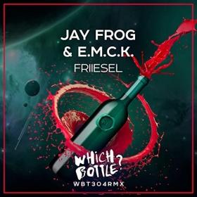 JAY FROG & E.M.C.K. - FRIIESEL